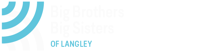Proud Big Sister - Big Brothers Big Sisters of Langley